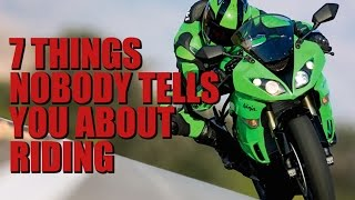 7 Things Nobody Tells You About Riding Motorcycles