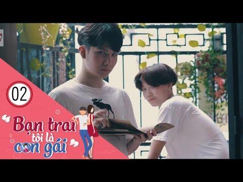 Bạn Trai Tôi Là Con Gái | Tập 2 - ( Phim LGBT ) Ớt TV