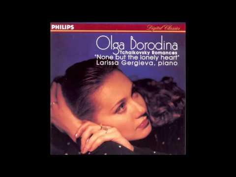 Olga Borodina - None but the lonely heart (Tchaikovsky)