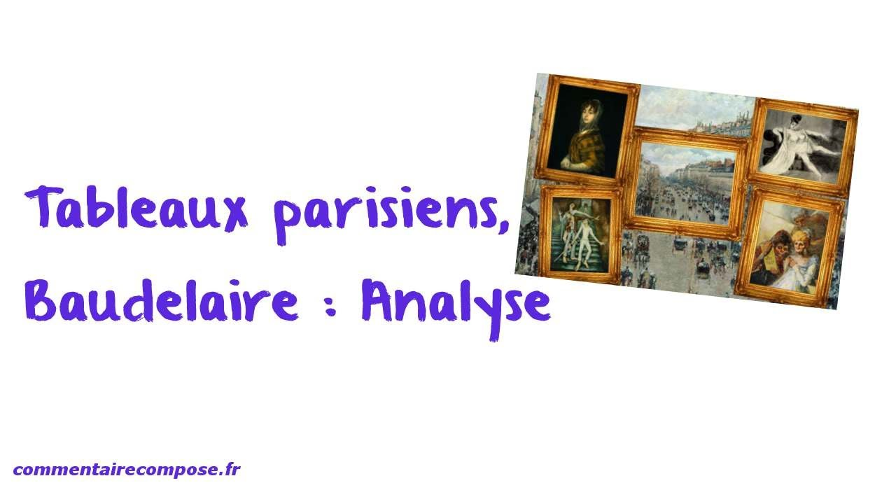 Tableaux Parisiens Baudelaire Analyse Youtube