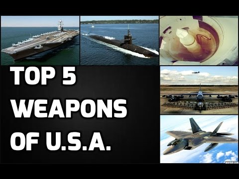 TOP 5 WEAPONS OF U.S.A.