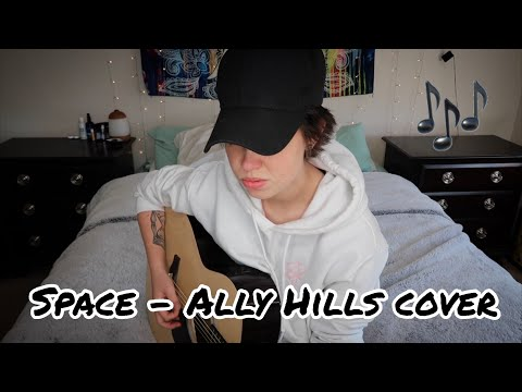 Space - Ally Hills (Cover by Mena)