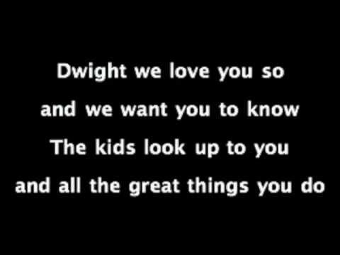 Dwight Don't Go Karaoke Song