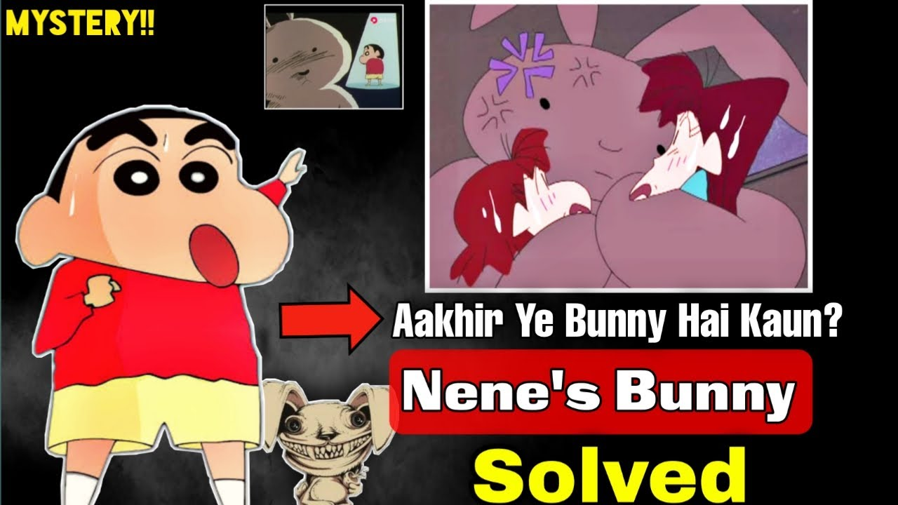 The Unsolved Mystery of Shinchan Is Now Solved | The Real Identity Of Nene's Bunny | Who is Bunny?