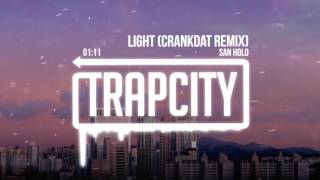 Download San Holo - Light (Crankdat Remix) Mp3 and Videos