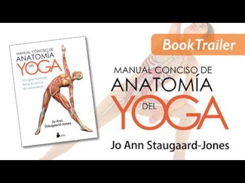 MANUAL CONCISO DE ANATOMÍA DEL YOGA - Jo Ann Staugaard-Jones ...