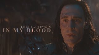 Loki Laufeyson || In My Blood