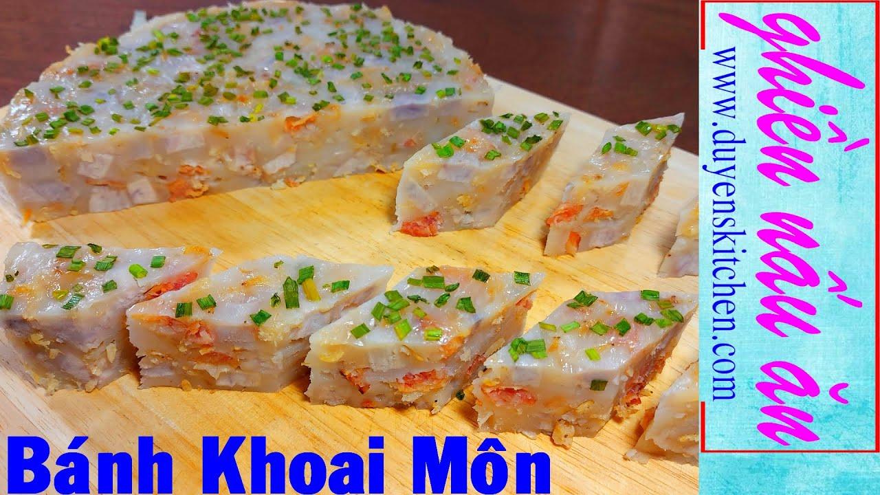 Cách Làm Bánh Khoai Môn Kiểu Trung Hoa By Duyen's Kitchen | Ghiền nấu ăn