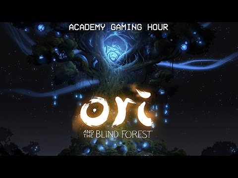 Academy Gaming Hour w/ Ori and the Blind Forest