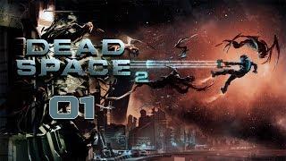 Dead Space 2 - Прохождение pt1 - Глава 1