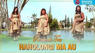 Romantis Trio - HAHOLONGI MA AU [Official Music Video] Lagu Batak Terbaru 2019
