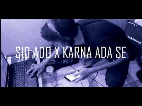 Sio Ado & Karena Ada Se (Cover)