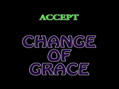 accept change of Grace