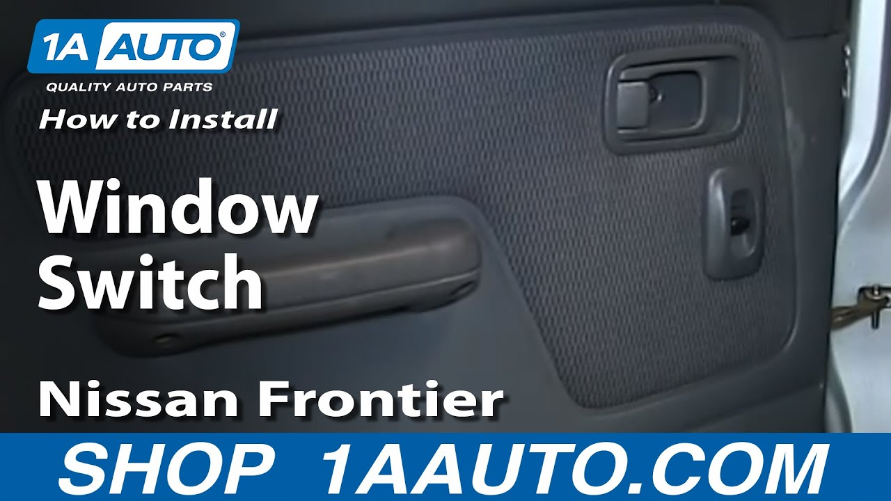 How to Replace Rear Window Switch 00-04 Nissan Frontier ...