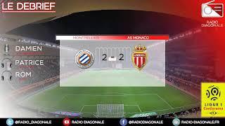 Le Débrief - Ligue 1 - J24 Montpellier/Monaco (2-2)