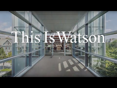 This is Watson — The Watson Institute for International and Public Affairs, Brown University