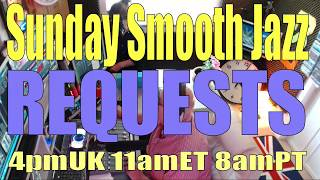 BEST SMOOTH JAZZ  REQUESTS  (16th July 2017) HOST ROD LUCAS : LONDON UK