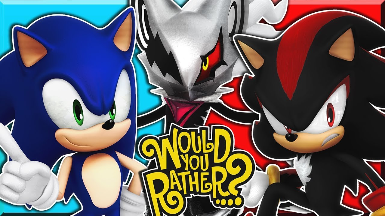 Sonic, Shadow & Infinite Play Would You Rather?