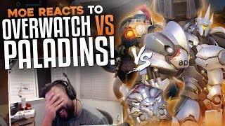 Moe Reacts To Overwatch Vs Paladins!