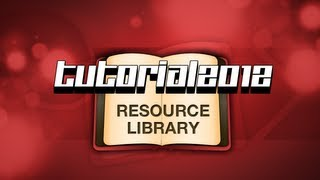 TUT // Tutorial 2012 - Resource Library