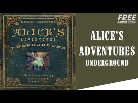Alice's Adventures Underground 26 - Free AudioBooks Full Length
