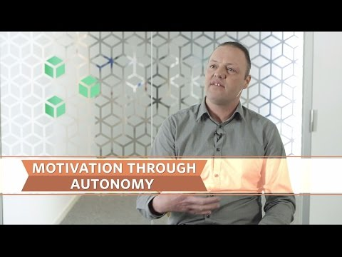 Motivation through autonomy
