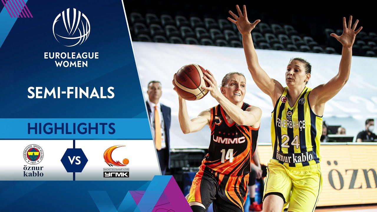 Fenerbahce Oznur Kablo - UMMC Ekaterinburg | Highlights - Semi-Finals