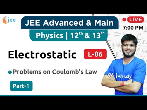 problems-on-coulomb's-law---electrostatics-(l-6)-|-physics-by-raj-sir-|-jee-advanced/main