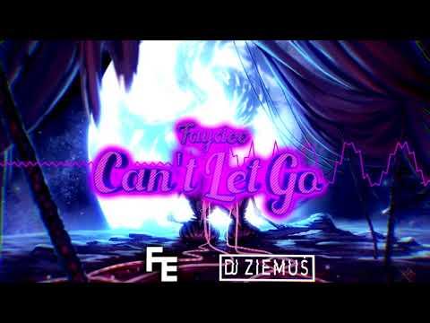 Faydee - Can't Let Go (Fleyhm x Ziemuś Bootleg) 2020