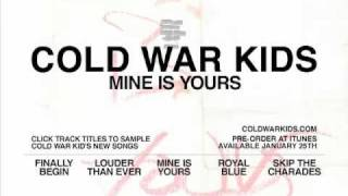 Mine Is Yours Album Sampler by Cold War Kids | Interscope