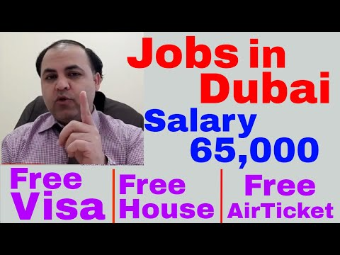 65,000 Rupees Salary | Free Visa | Free House | Free Medical | Jobs in Dubai