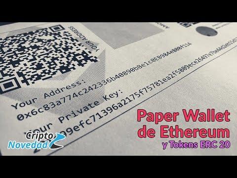 Cómo Crear Y Usar Una Paper Wallet De Ethereum Y Tokens ERC 20 - Tutorial