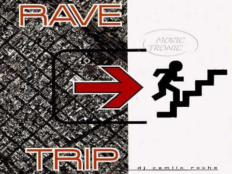 RAVE TRIP 01/MIXADO POR CAMILO ROCHA/FULL ALBUM