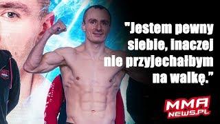 """Eliasz Jankowski: """"Jestem pewny siebie, inaczej nie przyjechałbym na walkę z Lodzikiem."""""""