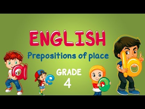 English | Grade 4 | Prepositions of place