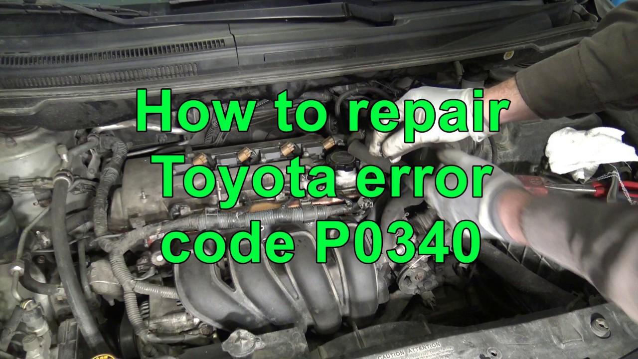 2005 Toyota Rav4 Engine Diagram How To Repair Toyota Engine Error Code P0340 Youtube