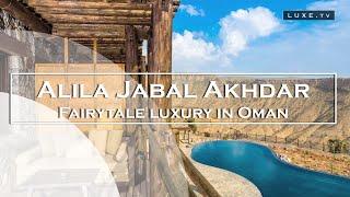 Alila Jabal Akhdar, a luxury and breathtaking hotel in Oman - LUXE.TV