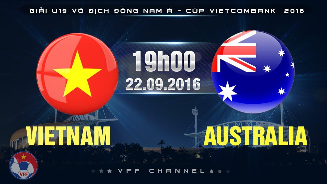 U19 Việt Nam vs U19 Australia