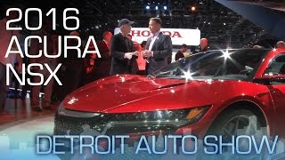 The 2016 Acura NSX is Ready to Drive - Detroit Auto Show 2015