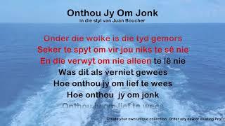 Onthou Jy Om Jonk - ProTrax Karaoke Demo