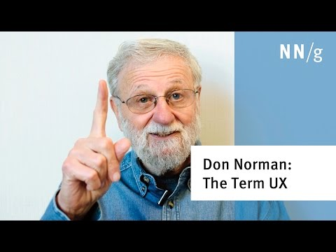 "Don Norman: The term ""UX"""