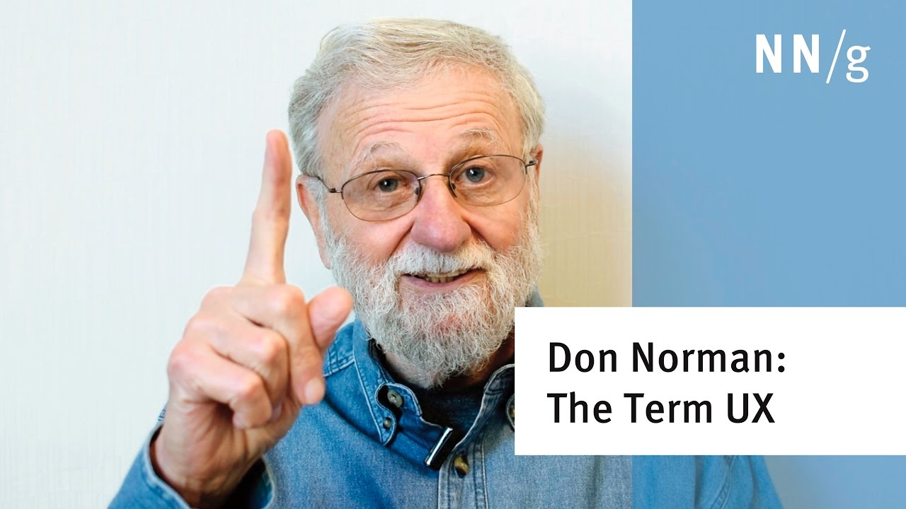 """Don Norman: The term """"UX"""""""
