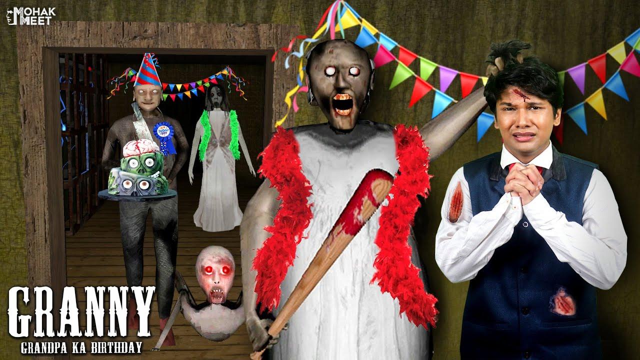 Download GRANDPA KA BIRTHDAY - GRANNY : ग्रैनी जन्मदिन | HORROR GRANNY : CHAPTER 2 - SLENDRINA || MOHAK MEET