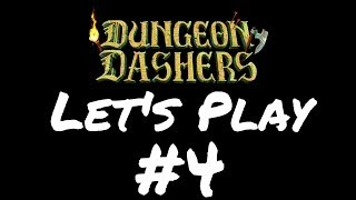 Lets Play Dungeon Dashers - Episode 4 - Freedom?