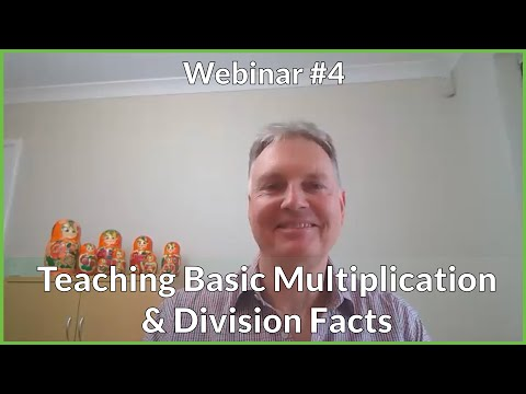 Teaching Basic Facts Multiplication & Division - Dr Paul Swan Webinar