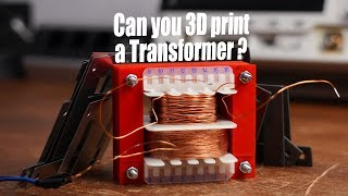 Can you 3D print a Transformer? (Experiment) || How to make a mains Transformer!