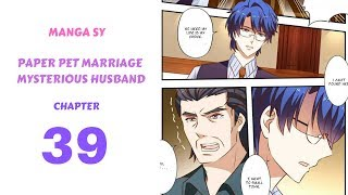 Paper Pet Marriage Mysterious Husband Chapter 39-Huo Zhen Ting