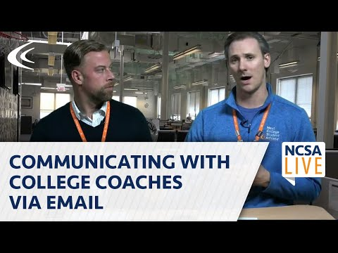 Communicating With College Coaches Via Email - NCSA LIVE - 10/15