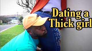 Dating a thick girl - LEON GUMEDE