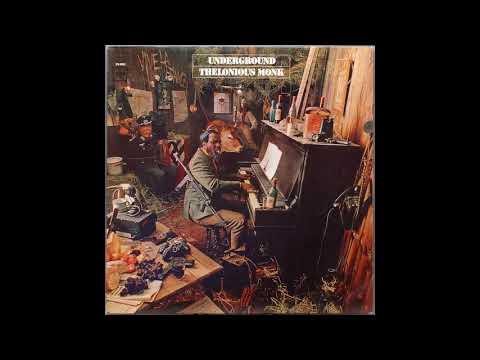 Thelonious Monk - Underground ( Full Album )